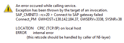 Connect to SAP gateway failed: internal error (this retcode should